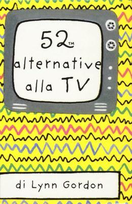 52 alternative alla TV. Carte