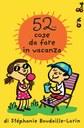 52 cose da fare in vacanza