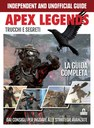 APEX LEGENDS. TRUCCHI E SEGRETI
