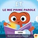 E.T. - Le mie prime parole