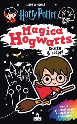 Harry Potter. Magica Hogwarts - Gratta & scopri