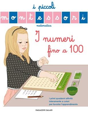 I piccoli Montessori - I numeri fino a 100
