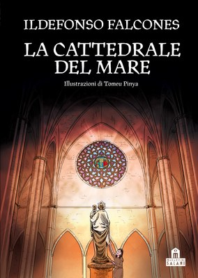 La cattedrale del mare. Graphic novel