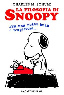 La filosofia di Snoopy. Era una notte buia e tempestosa