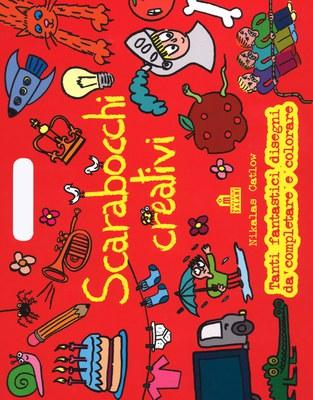 Scarabocchi creativi ( nuova edizione con taglio prezzo )