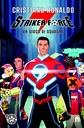 Striker Force 7. Un gioco di squadra