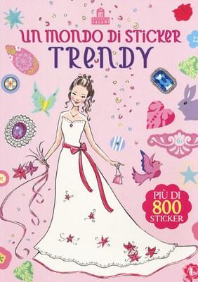 Un mondo di sticker trendy